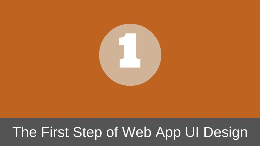 First Step of Web Application UI Design