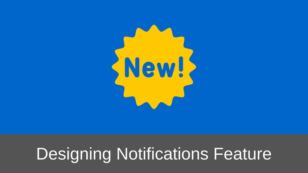 Designing Notifications