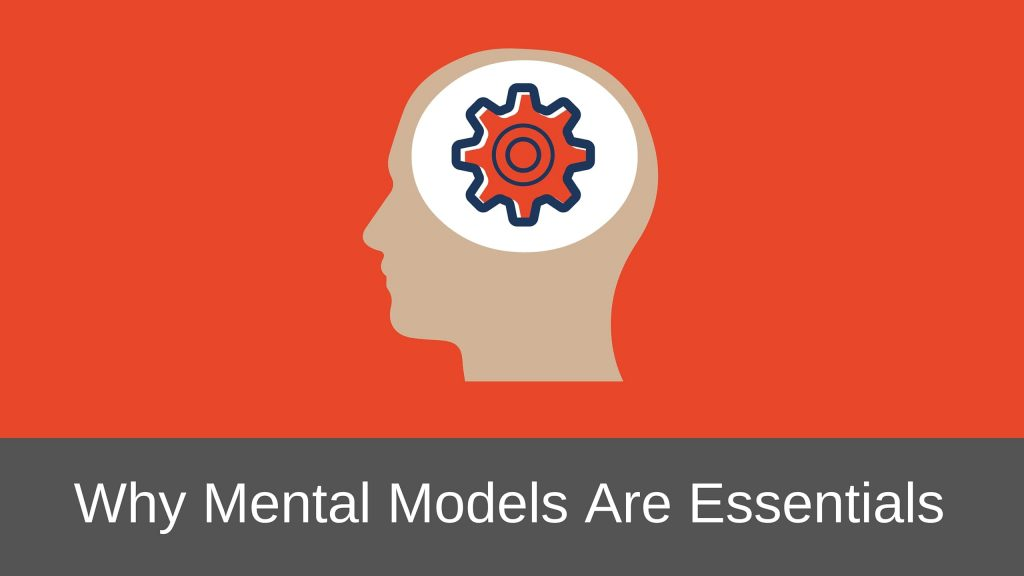 Why Mental Models