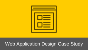 Web Application Design Case Study