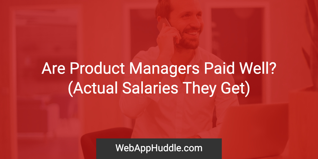 Are Product Managers Paid Well