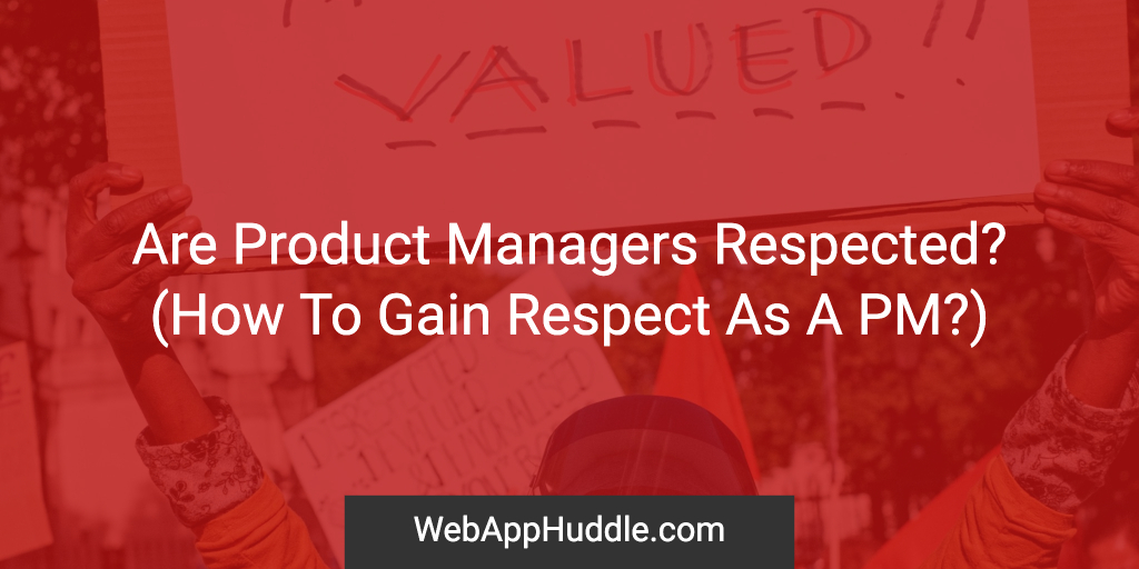 Are Product Managers Respected